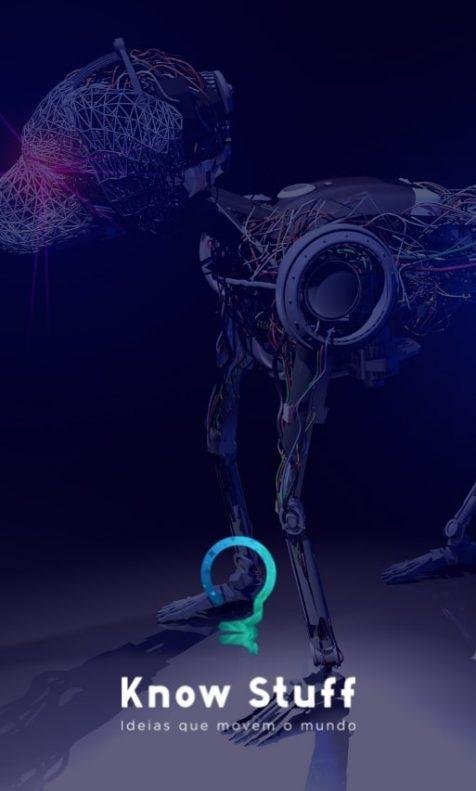 Cachorro robô e logo da Know Stuff, ideias que movem o mundo